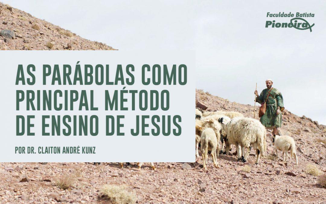 As parábolas como principal método de ensino de Jesus