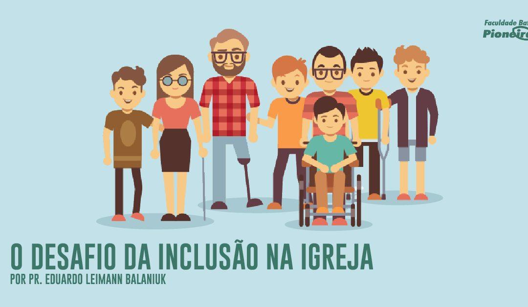 O desafio da inclusão na Igreja