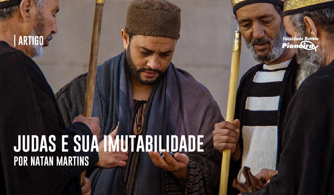 Judas e sua Imutabilidade